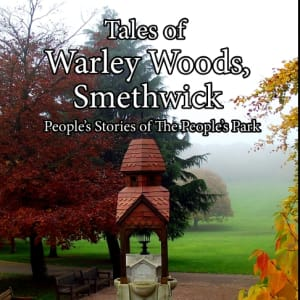 Book - Tales of Warley Woods Smethwick